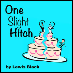 One Slight Hitch at Kettle Moraine Playhouse